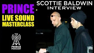 scottie baldwin in depth look at doing live sound for prince