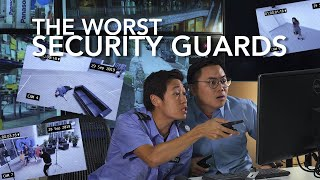 The Worst Security Guards