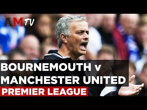 AFC Bournemouth v Manchester United | Premier League | 14 August 2016