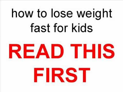 How To Lose Weight Fast For Kids Update 2012 Youtube