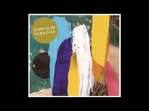 Slow Club - Gold Mountain