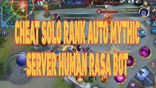 Cheat Solo Rank Auto Mythic Human Rasa Bot Mobile Legends