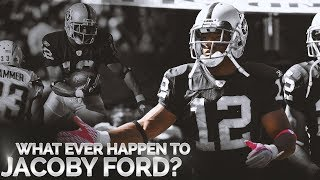 Forgotten Raiders: What Ever Happened To Jacoby Ford?