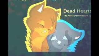 Bluestar and Oakheart AMV - Dead hearts
