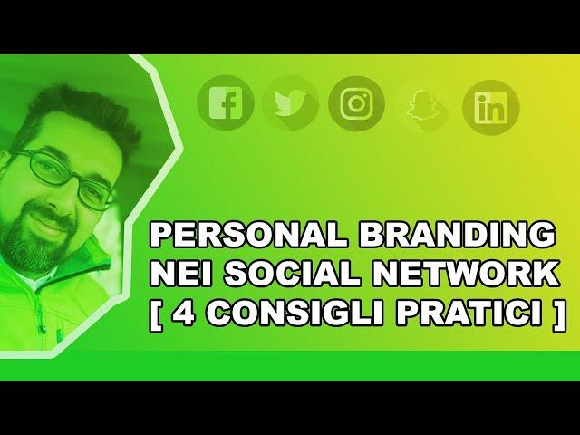 Personal Branding nei social network [ 4 consigli pratici ]