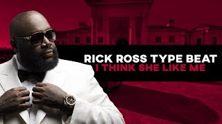 FREE Rick Ross Type Beat 2017 I Think She Like Me Prod By BlackMo