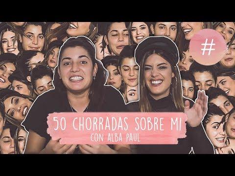 50 CHORRADAS SOBRE MI - DULCEIDA Y ALBA