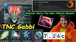 TNC Gabbi [Phantom Assassin] Monster Carry Try New Talents Rework Desolator FirstBuild Dota 2 7.26C