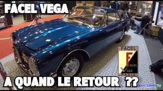 A QUAND LE RETOUR DE FACEL VEGA ?? MARQUE AUTO DE LUXE FRANCAISE !