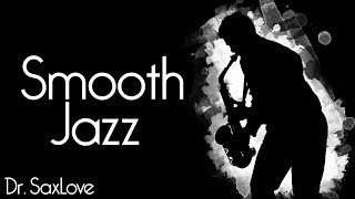Smooth Jazz Music for Chilling Out • Smooth Jazz Saxophone Instrumental Music