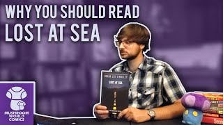 Why You Should Read Lost at Sea - Indie Comic Review - Mushroom World Comics