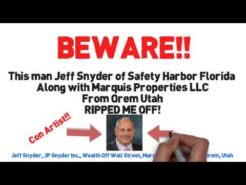 Beware of Jeff Snyder Safety Harbor Florida Scam Artist Wealth Off Wall Street