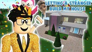 I LET A STRANGER BUILD MY BLOXBURG HOUSE... this was something else