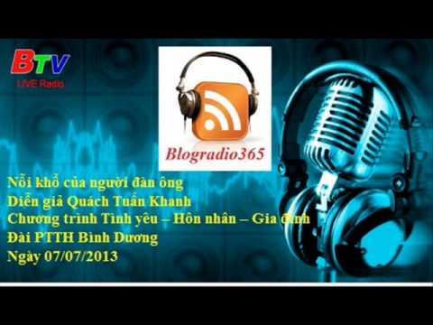Noi kho cua nguoi dan ong - Dien gia Quach Tuan Khanh | Blog Radio 365 #18