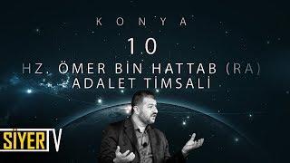 10. Hz. Ömer Bin Hattab (r.a) Adalet Timsali / Konya