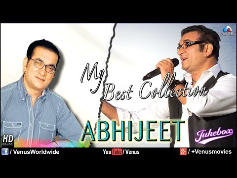 Abhijeet My Best Collection  Audio Jukebox