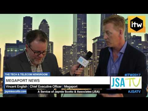 ITW 2017: Megaport Making Connectivity Easy  | Latest Telecom News
