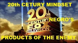 20th Century Mindset Negros: Products of The Enemy