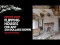 How to Start Flipping Houses with Little Money [$10 dollars]