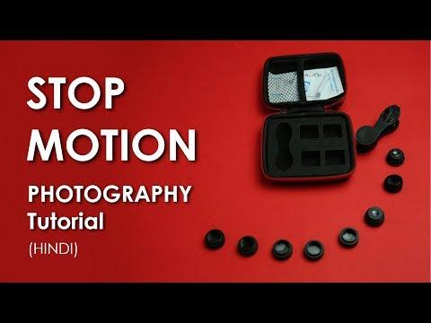 STOP MOTION PHOTOGRAPHY TUTORIAL (Hindi)