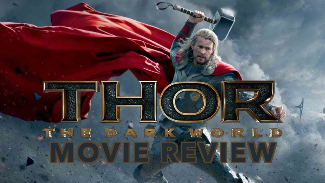Thor: The Dark World - Movie Review