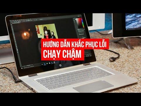 Hướng Dẫn Khắc Phục Laptop Chạy Chậm   Đức Việt