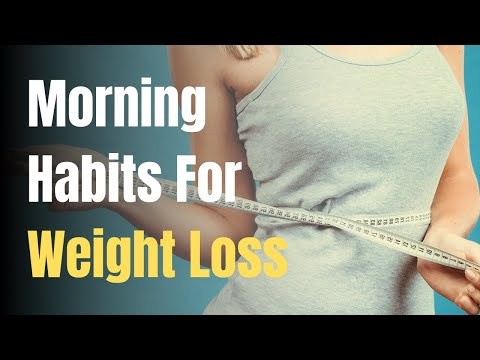5 Morning Habits That Help You Lose Weight Naturally