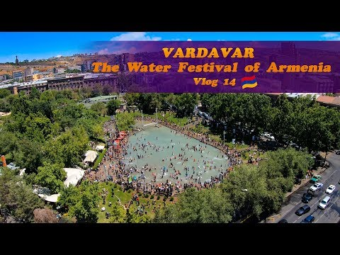 Վարդավառ / Vardavar - Water Day 2019 (Vlog 14)