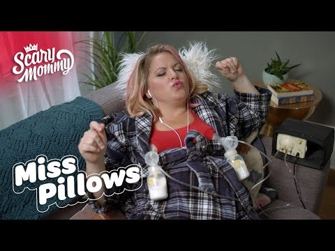 Pumping Do's and Dont's | Miss Pillows | Scary Mommy