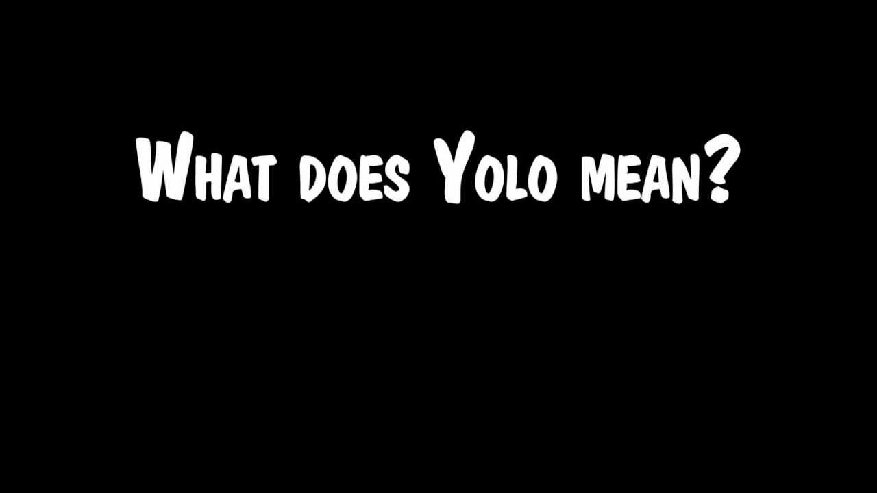 Means of yolo