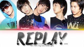 SHINee (샤이니) Replay (누난 너무 예뻐) Color Coded Lyrics (Han/Rom/E…