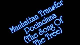 Manhattan Transfer - Pocinciana NO COPYRIGHT INFRINGEMENT INTENDED ...