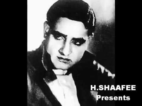 """""""Gham Diye Mustaqil Kitna Nazuk Hai Dil"""" By K L Saigal"""