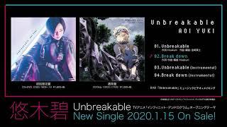 悠木碧「Unbreakable」ダイジェスト試聴