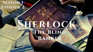 Sherlock | Season 1 | Episode 2 - The Blind Banker | Explained in Hindi