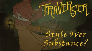 Traverser Review: Style Over Substance?