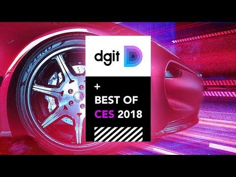 Best of CES 2018 - DGiT