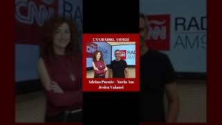 CNN Radio AM950. Junto a Adrian Puente y Nuria AM