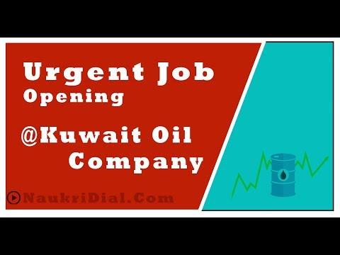 #1  Urgent Job Opening @ Kuwait Oil Company