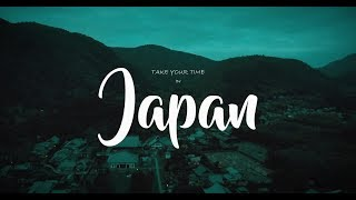 Take Your Time in Japan [4K]