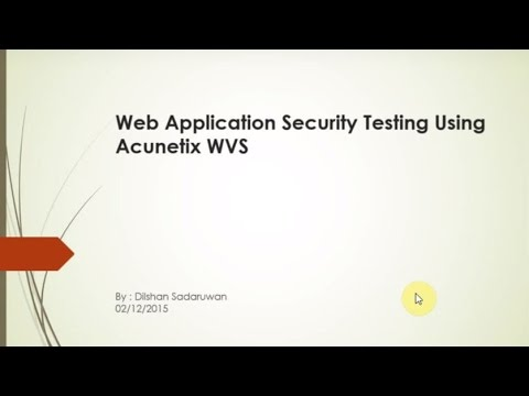 Web Application Security Testing Using Acunetix Web Vulnerability Scanner