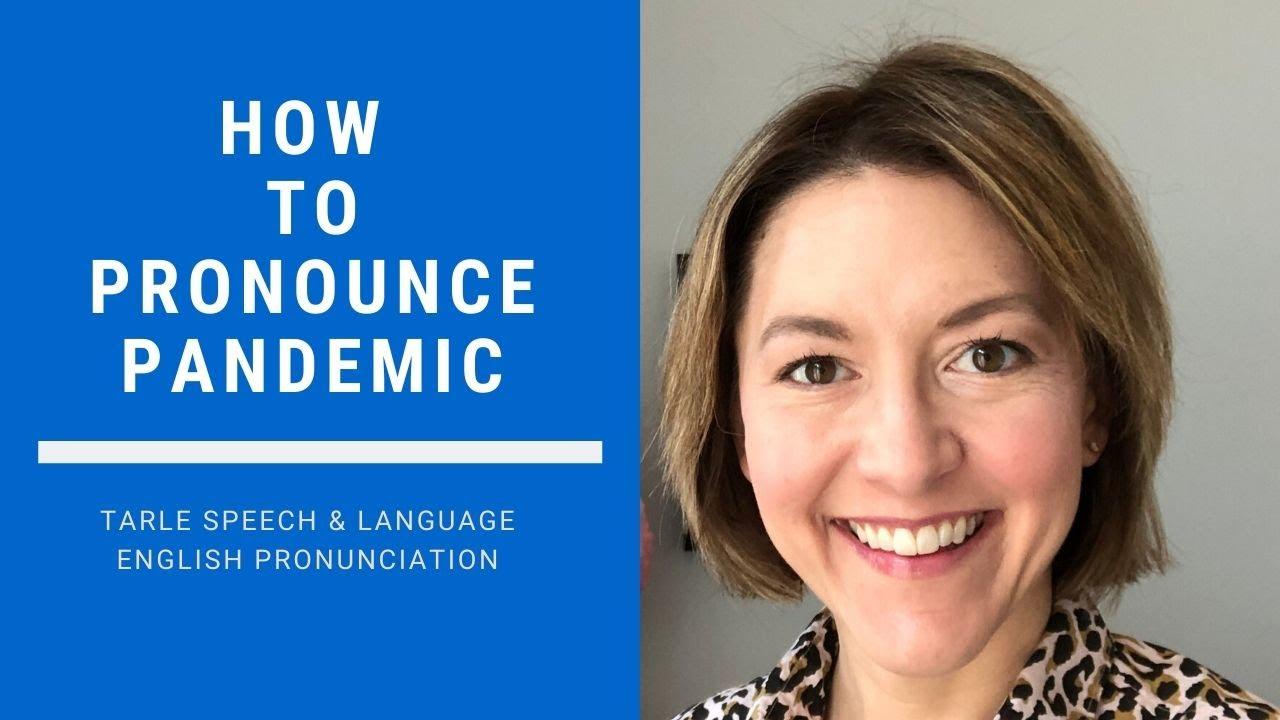 How to Pronounce PANDEMIC - American English Pronunciation Lesson