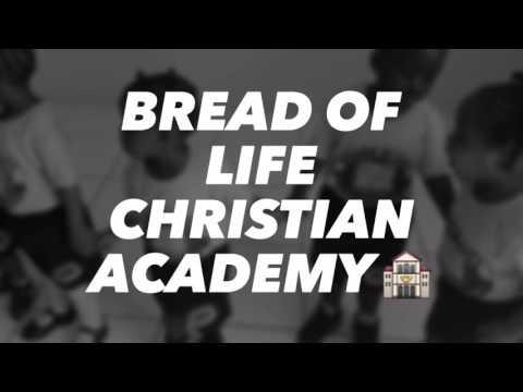 Bread of Life Christian Academy