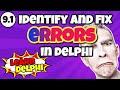 Delphi Programming Tutorial - Unit 9.1 – Identify and Fix Code Errors in Delphi