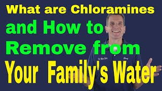 How to Remove Chloramines from Water