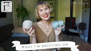 Fabel Knitwear - What I'm Knitting
