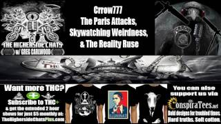 Crrow777 | The Paris Attacks, Skywatching Weirdness, & The Reality Ruse