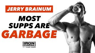 Jerry Brainum: Most Supplements are Garbage   Iron Cinema
