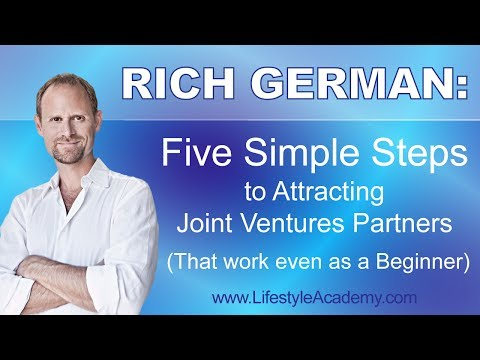 Kris Gilbertson Lifestyle Academy l 5 Simple Steps to Attract Joint Ventures Partners w/ Rich German