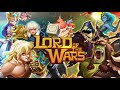 Lord of The Wars: Kingdoms (Eng) Gameplay Android | New Game